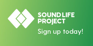 Learn more about the Sound Life Project and sign up today!